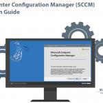 System Center Configuration Manager (SCCM) Installation Guide